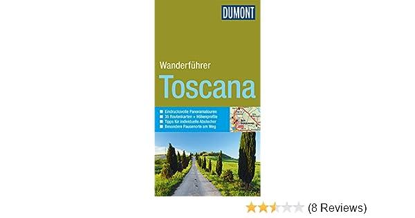 61e3216c6ad050 DuMont aktiv Wandern in der Toscana DuMont Wanderführer  Amazon.de   Christoph Hennig  Bücher