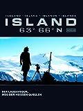 Island 63 66 N Vol. 2: Der Laugavegur, Weg der heißen Quellen