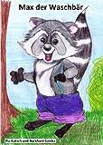 Kinderbuch: Max der Waschbär