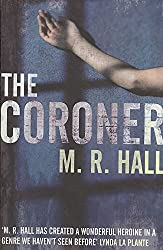 [(The Coroner)] [By (author) M. R. Hall] published on (January, 2009)