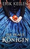 Die blaue Königin: Erotischer Liebesroman