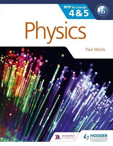 Physics for the IB MYP 4 & 5: By Concept (MYP By Concept) by Paul Morris (2015-08-28)