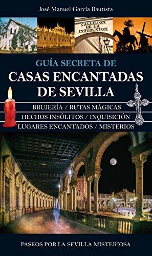 Casas Encantadas de Sevilla (Mágica)
