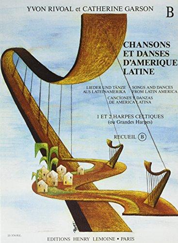 Chansons et danses d'Amérique latine Volume B