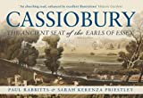 Cassiobury: The Ancient Seat of the Earls of Essex
