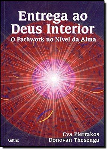 Entrega ao Deus Interior (Em Portuguese do Brasil)