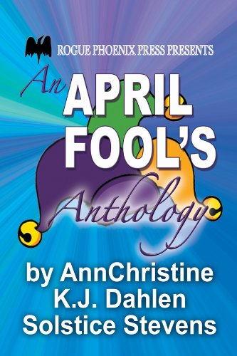 An April Fools Anthology