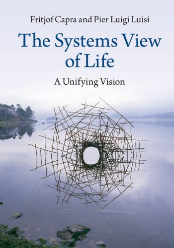 The Systems View of Life: A Unifying Vision (English Edition)