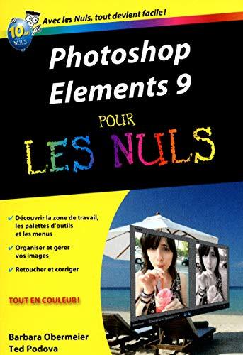 Photoshop Elements 9 Poche Pour les nuls par Ted PODOVA