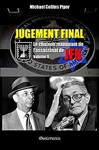 Jugement Final, tome 2 par Michael Collins Piper