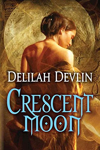 [(Crescent Moon)] [By (author) Delilah Devlin] published on (December, 2013)