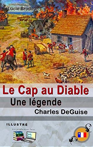 Le Cap au Diable (Illustré): Une légende