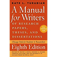 [A Manual for Writers of Research Papers, Theses, and Dissertations: Chicago Style for Students and Researchers] (By: Kate L. Turabian) [published: May, 2013]
