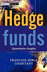 Hedge Funds: Quantitative Insights (The Wiley Finance Series)