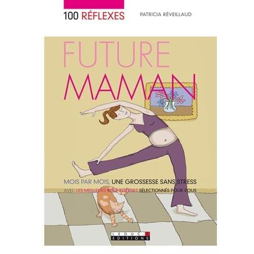 100 réflexes future maman