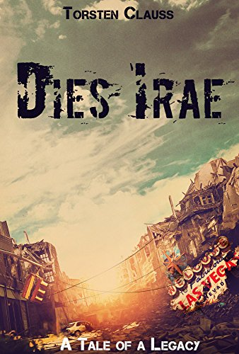 Dies Irae (A Tale of a Legacy 2)