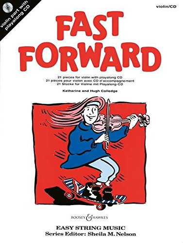Fast Forward for Violin: 21 Pieces (Easy String Music) por Hugh Colledge, Katherine Colledge