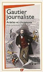 Gautier journaliste : Articles et chroniques