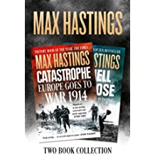09dbc1814e Max Hastings Two-Book Collection  All Hell Let Loose and Catastrophe