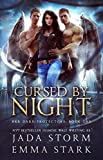 Cursed by Night: A Why Choose Urban Fantasy Romance (Her Dark Protectors Book 1) (English Edition)
