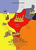 Aspectos militares de la anexión de Navarra (1512-1521). Aportación de la Provincia de Guipúzcoa,...