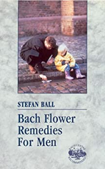 Bach Flower Remedies For Men par [Ball, Stefan]