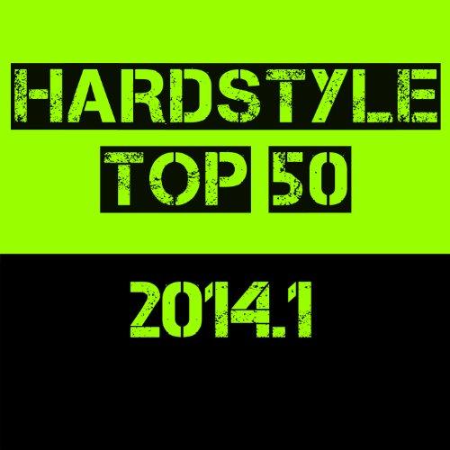 Hardstyle Top 50 - 2014.1
