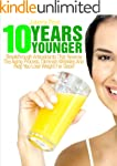 10 Years Younger: Breakthrough Antiox...