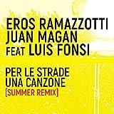 Per Le Strade Una Canzone (Summer Remix)