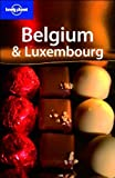 Belgium and Luxembourg (Lonely Planet Belgium & Luxembourg)