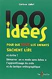 Telecharger Livres 100 idees pour que tous les enfants sachent lire (PDF,EPUB,MOBI) gratuits en Francaise