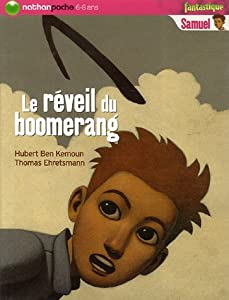 """Afficher """"Le réveil du boomerang"""""""