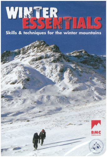 Winter Essentials: The Skills and Techniques for Winter Mountaineering (British Mountaineering Council)