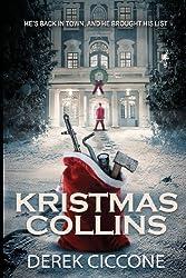Kristmas Collins by Derek Ciccone (2013-09-21)