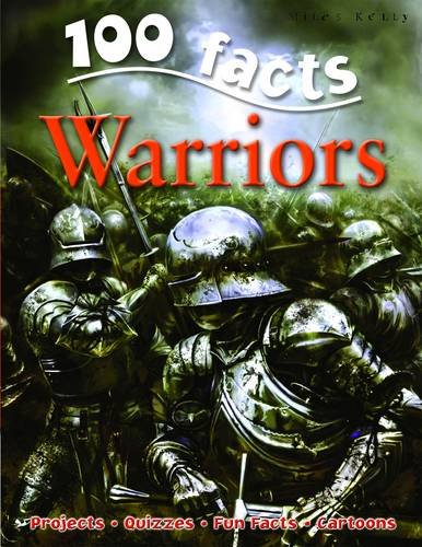 [( 100 Facts Warriors * * )] [by: John Malam] [Apr-2010]