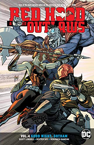 Red Hood and the Outlaws Vol. 4: Good Night Gotham (Red Hood Comics)