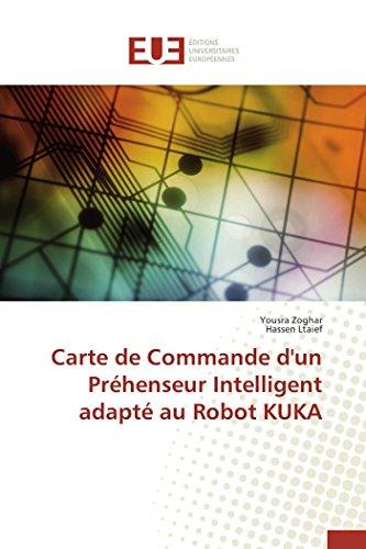 Carte de commande d'un préhenseur intelligent adapté au robot kuka