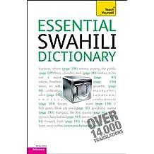 Essential Swahili Dictionary: Swahili-English/English-Swahili (Teach Yourself: Reference)