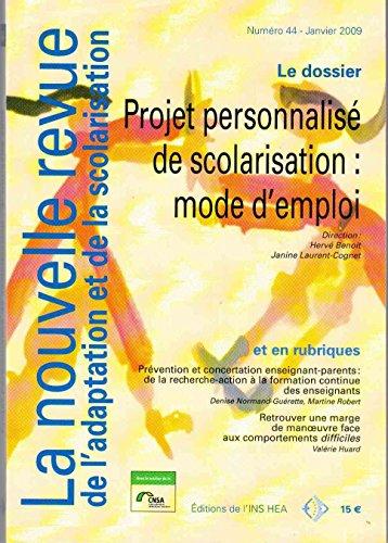 Projet personnalisé de scolarisation PPS : mode d'emploi - Nouvelle revue de l'adaptation et de la scolarisation numéro 44 - janvier 2009