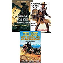Stone: Bounty Hunter Package—Bad Day for the Hangman, Canyon of the Gun, The Lost Stagecoach: Stone: Bounty Hunter  # 1,# 2, # 3: Western Action and Adventure (English Edition)