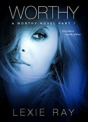 WORTHY (The Worthy Series Book 1)