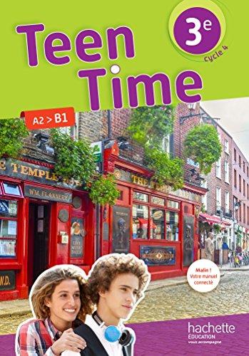 Teen time 3e, cycle 4 : A2, B1 / Audrey Bezin, Sarah Collin, Guillaume Corradi, Marie Deloison ; sous la direction de Christophe Poiré, Bénédicte Simard.- Vanves (Hauts-de-Seine) : Hachette éducation , DL 2017