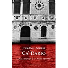 CA' Dario: La Malediction D'Un Palais Venitien (Romans, Essais, Poesie, Documents)