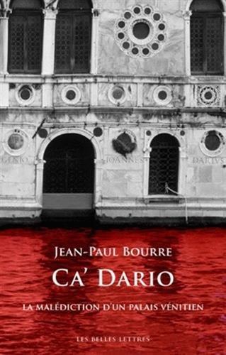 Ca' Dario: La maldiction d'un palais vnitien