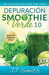 Depuración Smoothie Verde 10/ 10 Day Green Smoothie Cleanse