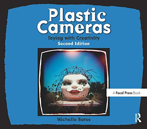 Plastic Cameras: Toying with Creativity (Holga Film)