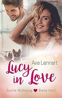 Lucy in Love: Suche Wohnung <3 Biete Herz von [Lennart, Ava]