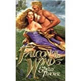 Falcon on the Wind by Shelly Thacker (1991-01-01)