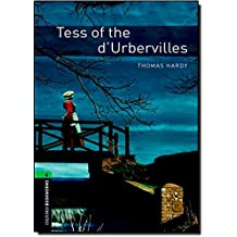 Oxford Bookworms Library: Level 6:: Tess of the d'Urbervilles: 2500 Headwords (Oxford Bookworms ELT)