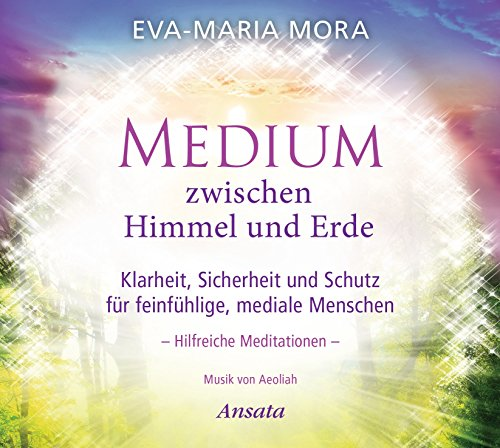Medium-zwischen-Himmel-und-Erde-CD-Klarheit-Sicherheit-und-Schutz-fr-feinfhlige-mediale-Menschen-Hilfreiche-Meditationen-Musik-von-Aeoliah